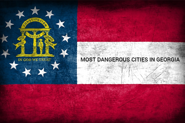 10 Most Dangerous Cities in Georgia – Updated for 2020